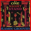 Album cover art for the aim release One Night Stand by Flamin' Groovies