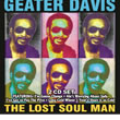 Album cover art for the aim release The Lost Soul Man - 2cd by Geater Davis