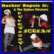 Album cover art for the aim release Everybody Screamby Rockin' Dopsie & Zydeco Twisters