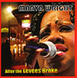 Album cover art for the aim release After the Levees Broke by Marva Wright