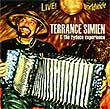 Album cover art for the aim release Live Worldwidea by Terrance Simien & The Zydeco Experience.
